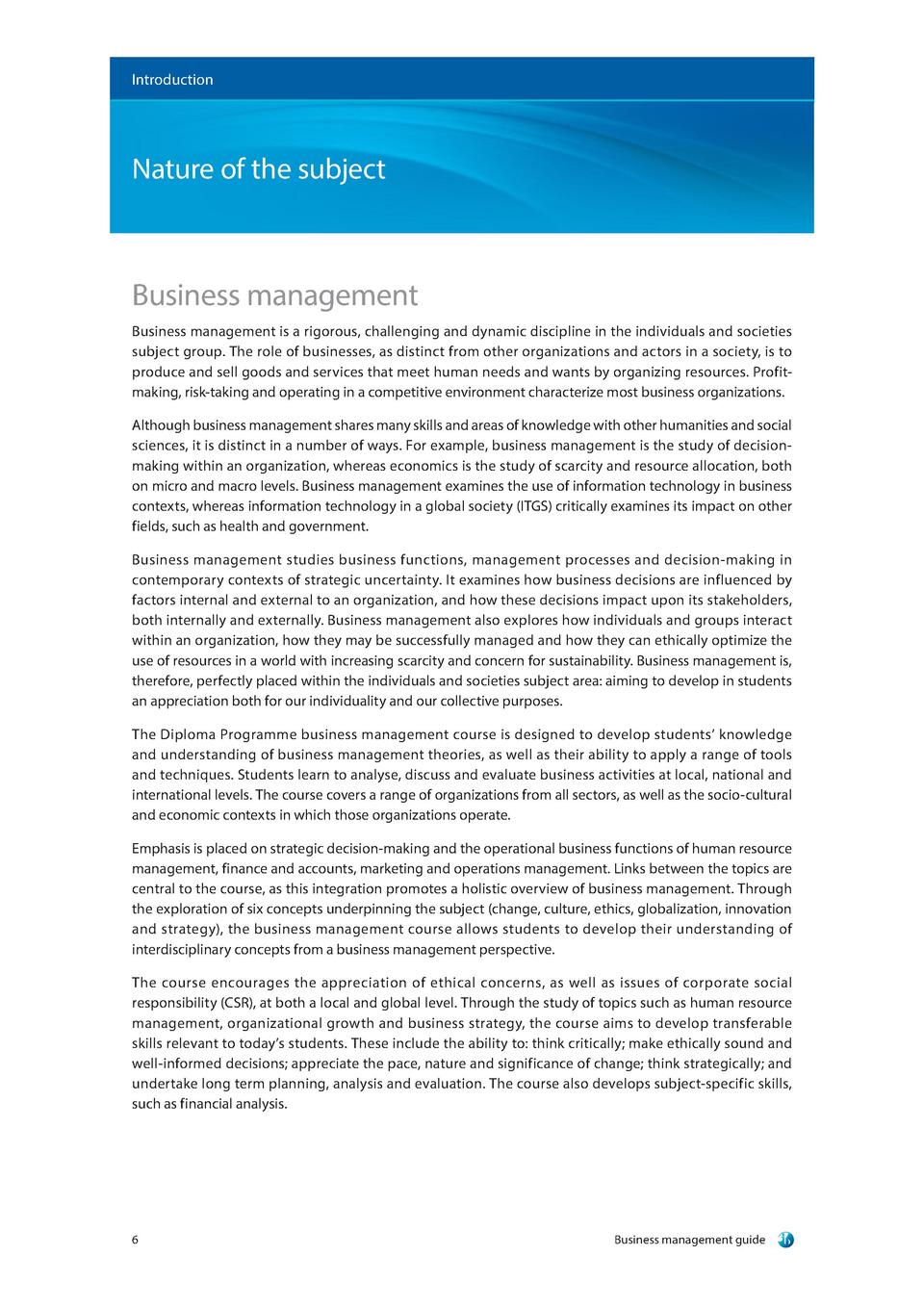 Introduction  Nature of the subject  Business management Business management is a rigorous, challenging and dynamic discip...