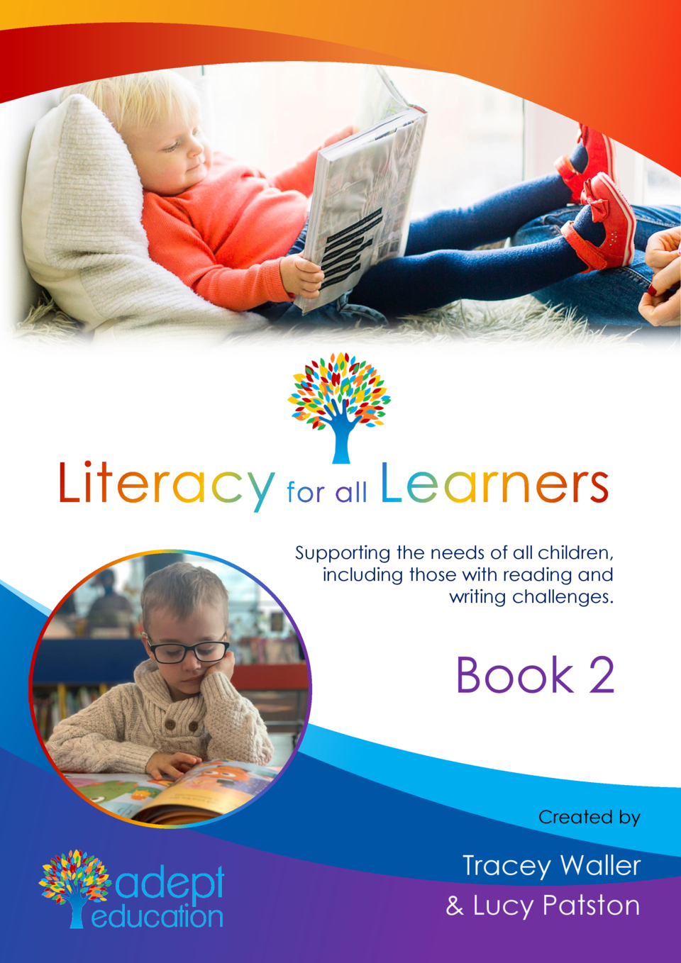 Supporting the needs of all children, including those with reading and writing challenges.  Book 2 Created by  Tracey Wall...