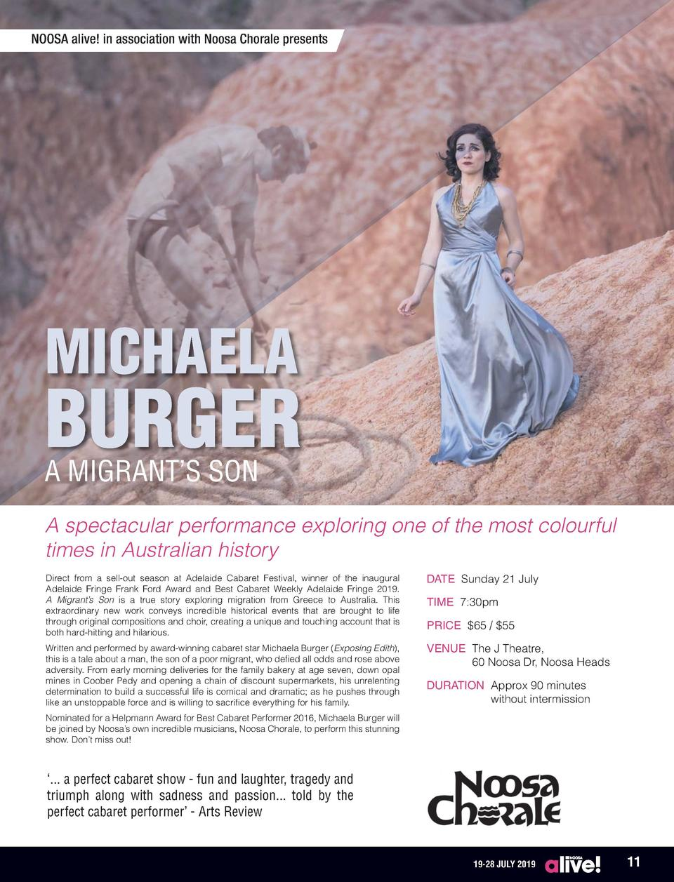 NOOSA alive  in association with Noosa Chorale presents  MICHAELA  BURGER A MIGRANT   S SON  A spectacular performance exp...