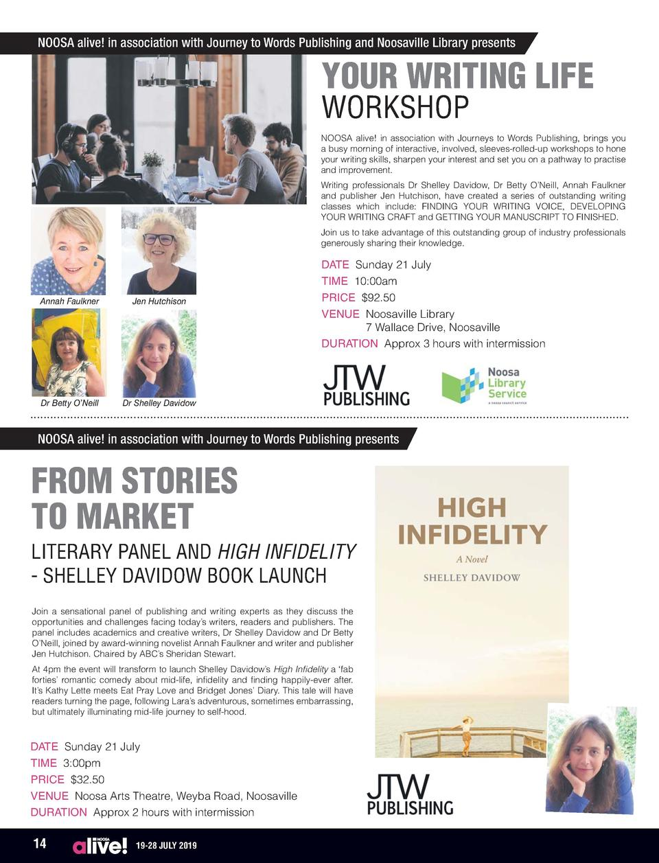 NOOSA alive  in association with Journey to Words Publishing and Noosaville Library presents  YOUR WRITING LIFE WORKSHOP  ...