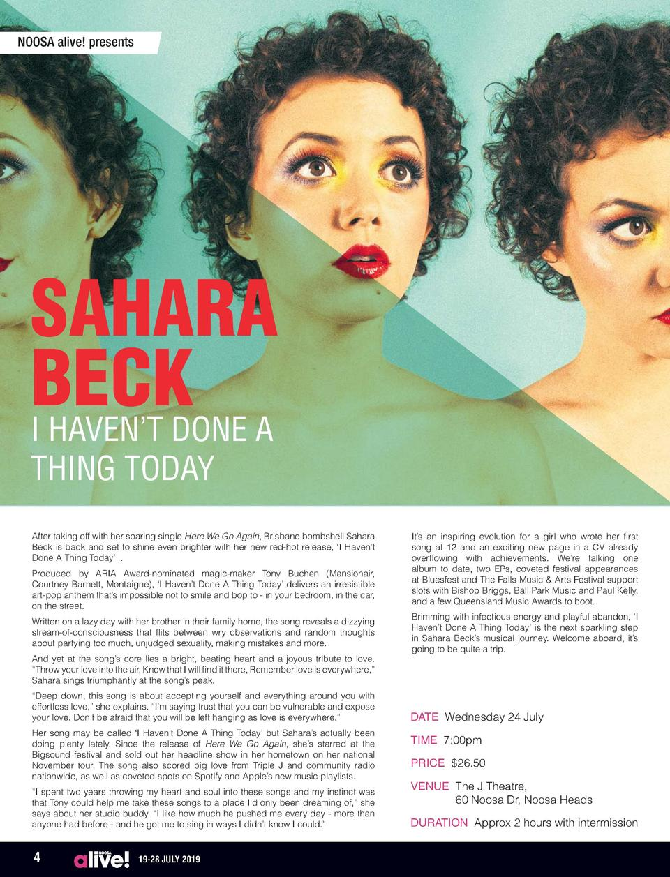 NOOSA alive  presents  SAHARA BECK I HAVEN   T DONE A THING TODAY  After taking off with her soaring single Here We Go Aga...