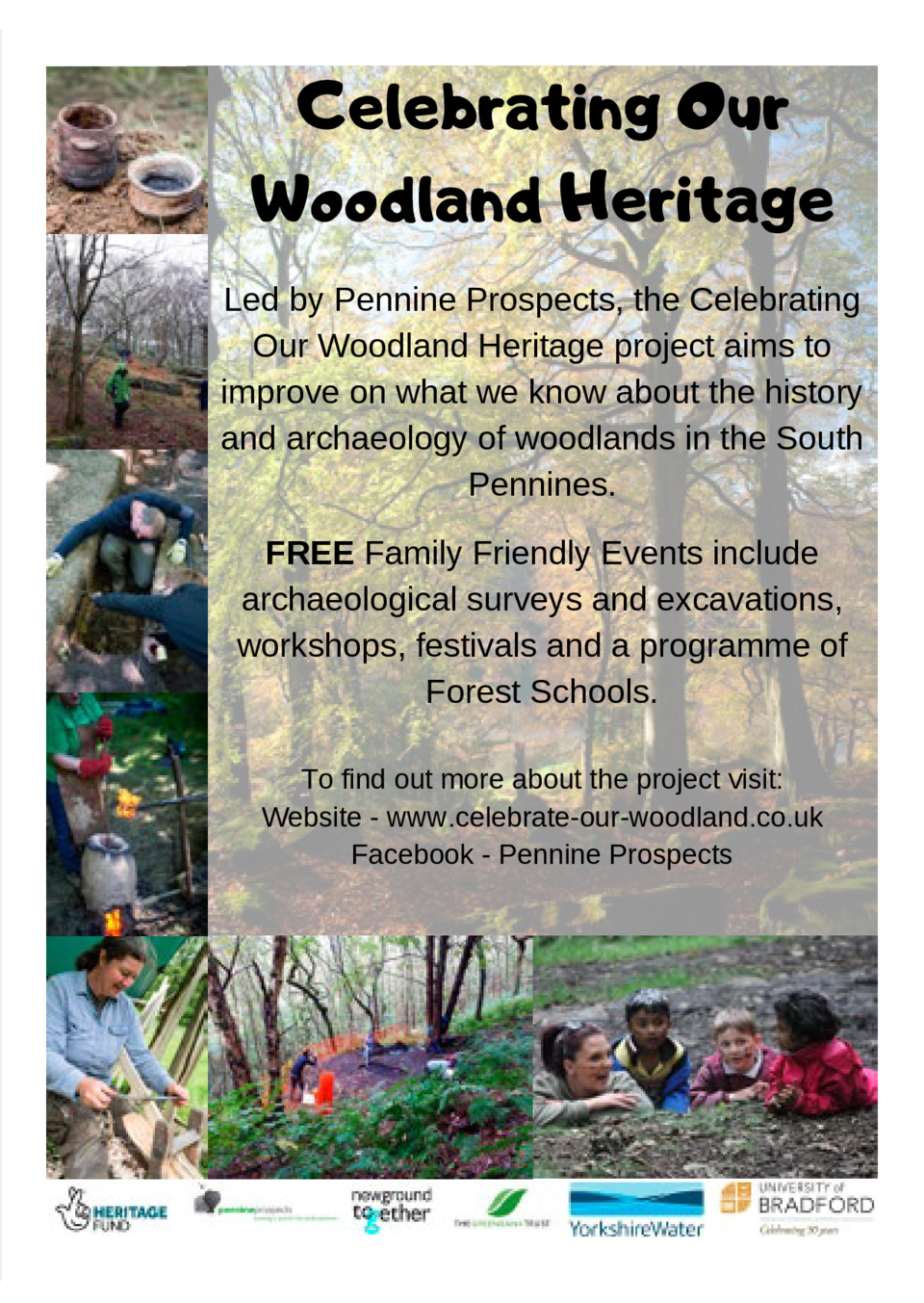 Celebrating Our Woodland Heritage Led by Pennine Prospects, the Celebrating Our Woodland Heritage project aims to improve ...