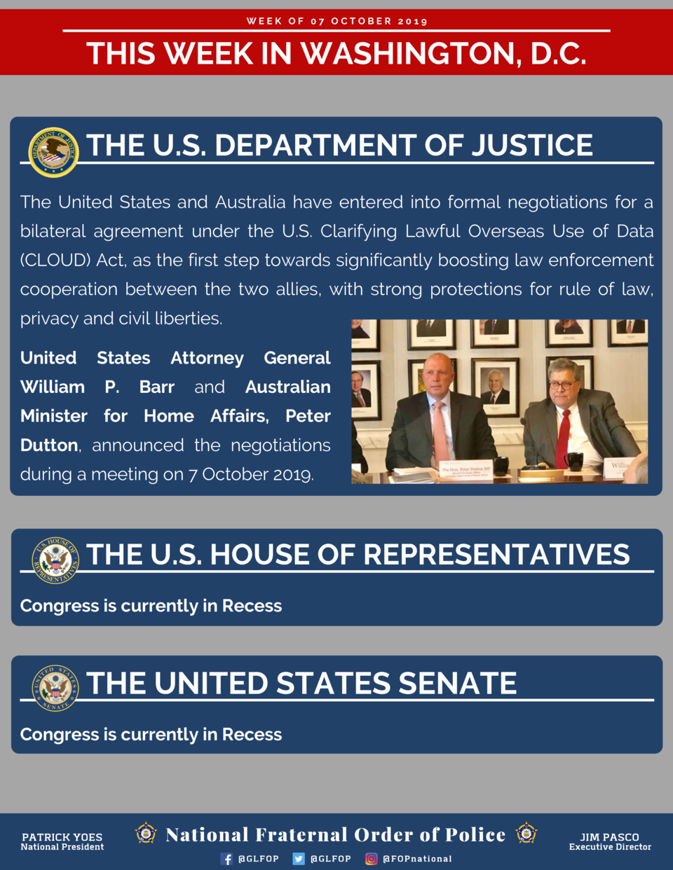 WEEK OF 07 OCTOBER 2019  THIS WEEK IN WASHINGTON, D.C. THE U.S. DEPARTMENT OF JUSTICE The United States and Australia have...