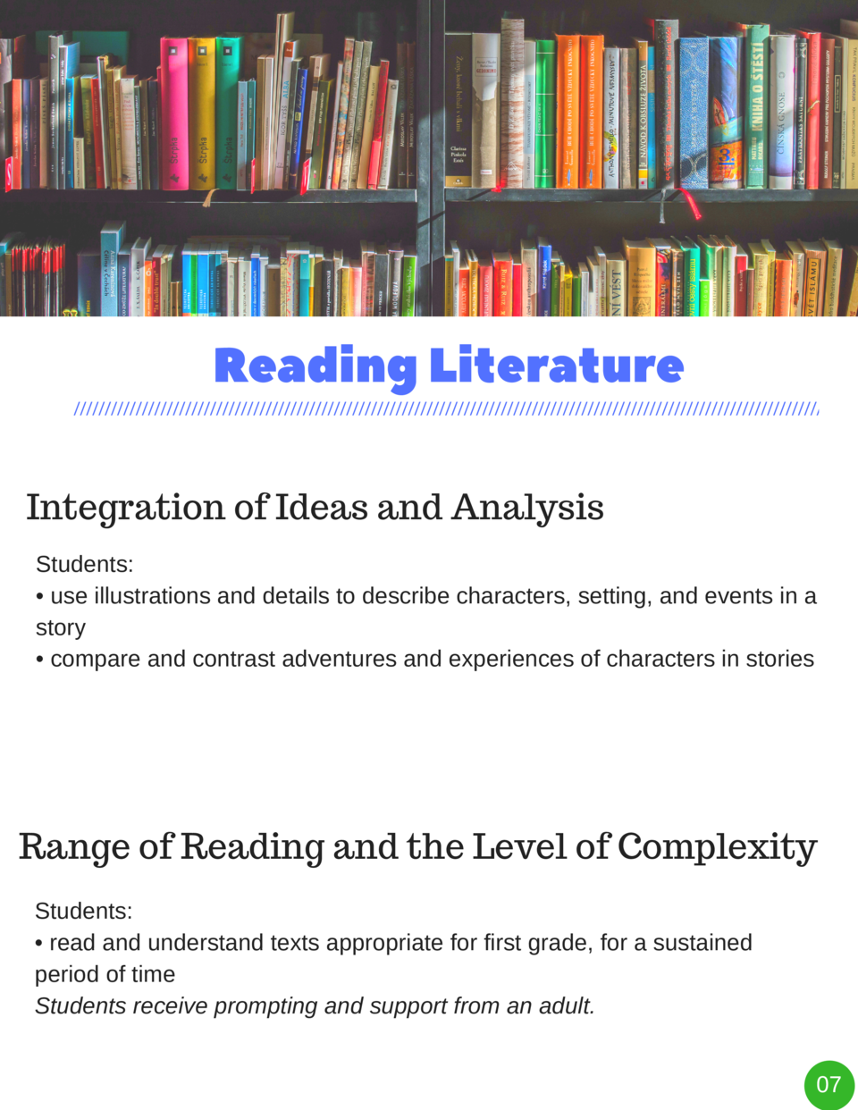 Reading   Literature Integration of Ideas and Analysis Students      use illustrations and details to describe characters,...