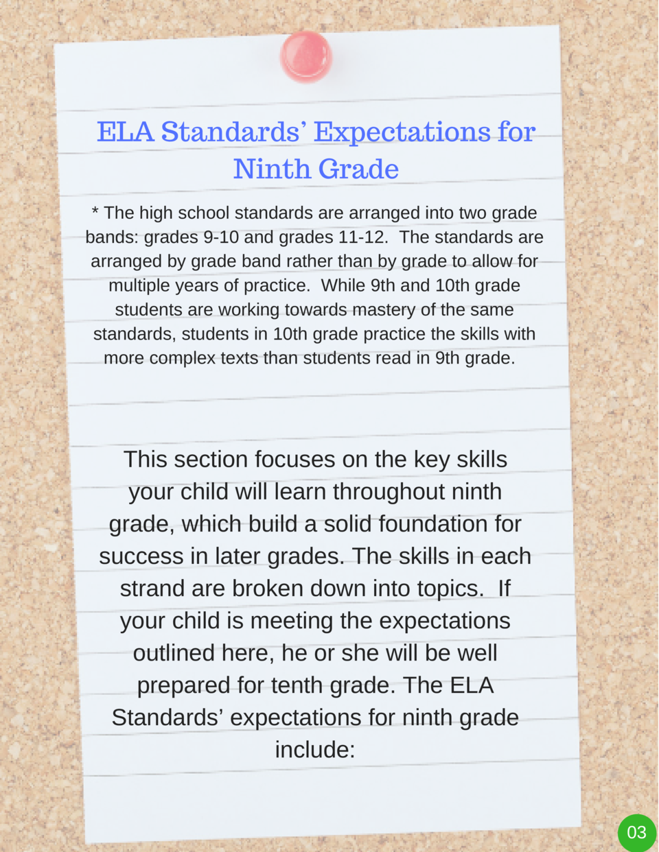 ELA Standards    Expectations for Ninth Grade   The high school standards are arranged into two grade bands  grades 9-10 a...