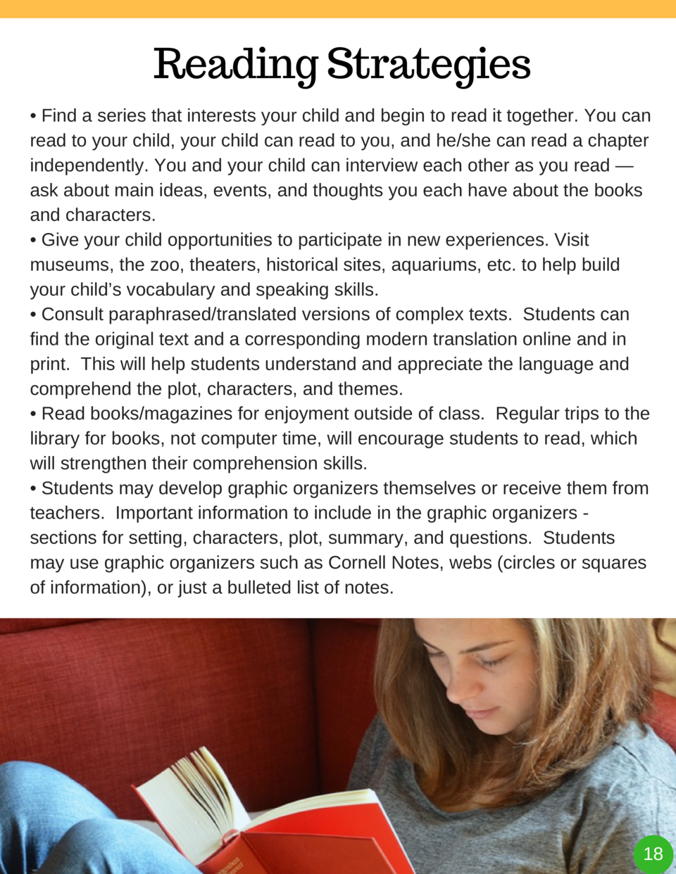 Reading Strategies     Find a series that interests your child and begin to read it together. You can read to your child, ...