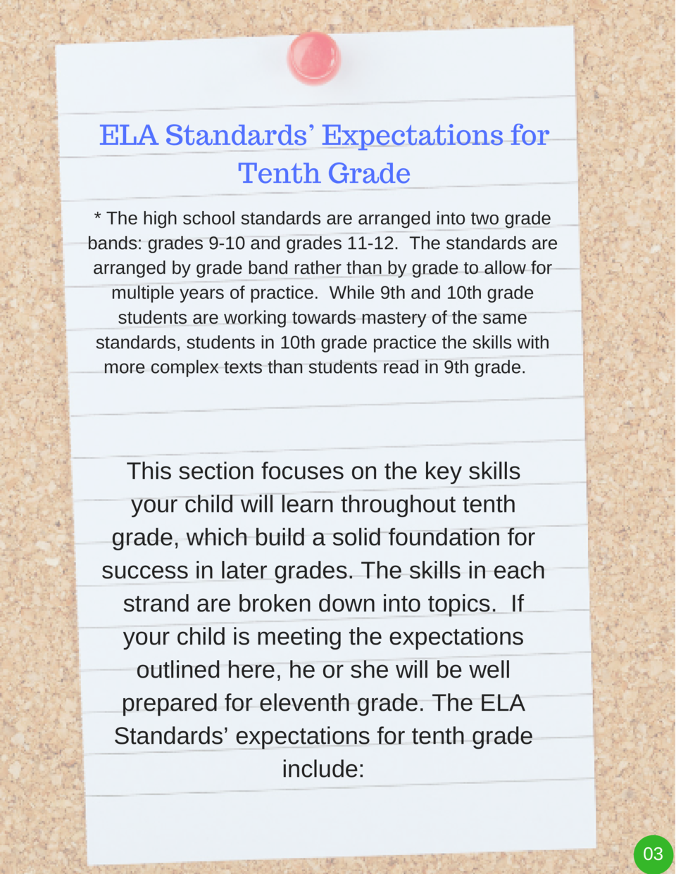 ELA Standards    Expectations for Tenth Grade   The high school standards are arranged into two grade bands  grades 9-10 a...
