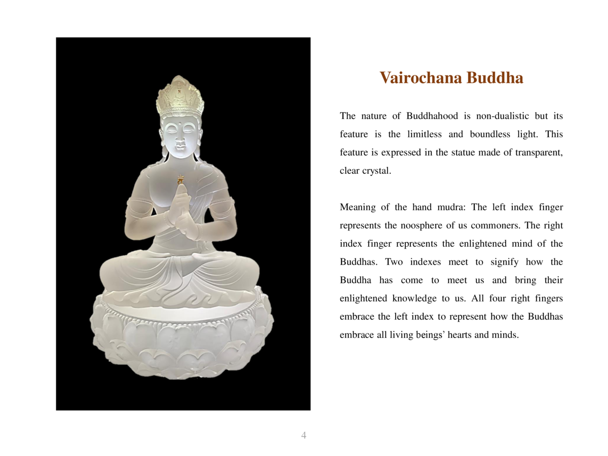 Vairochana Buddha The nature of Buddhahood is non-dualistic but its feature is the limitless and boundless light. This  fe...