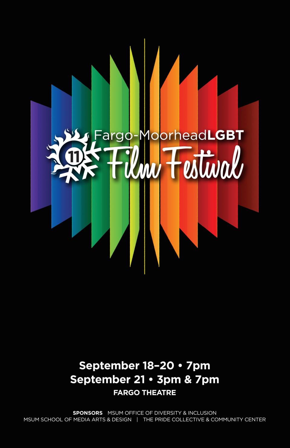 About  THE FESTIVAL  This annual festival grew out of a weekly Queer Film Series at MSUM that started in the Fall of 2008....