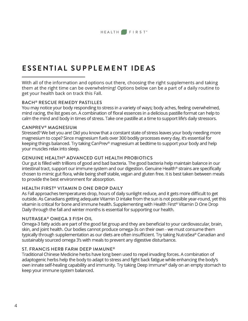 E S S E N T I A L S U P P L E M E N T IDE A S With all of the information and options out there, choosing the right supple...