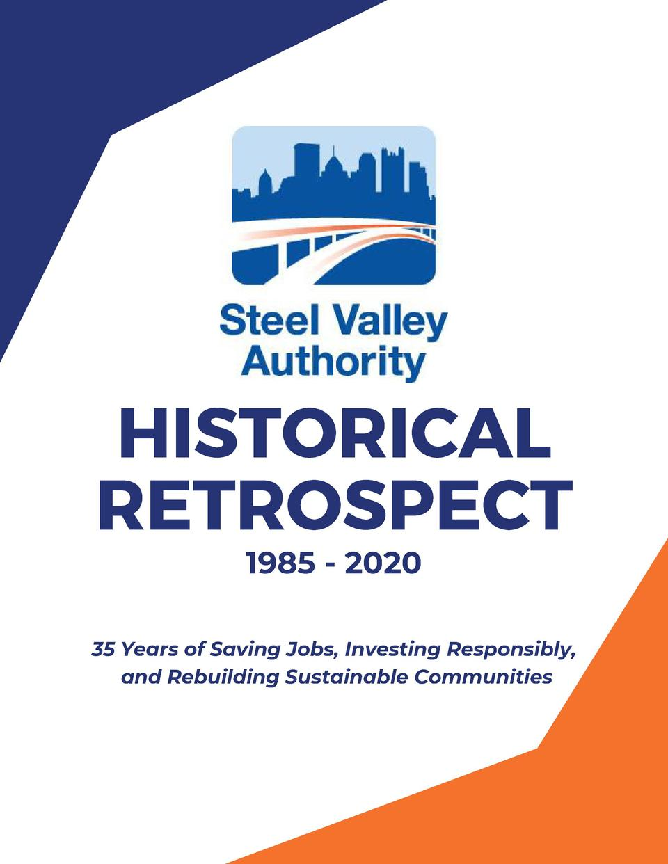 HISTORICAL RETROSPECT 1985 - 2020  35 Years of Saving Jobs, Investing Responsibly, and Rebuilding Sustainable Communities ...