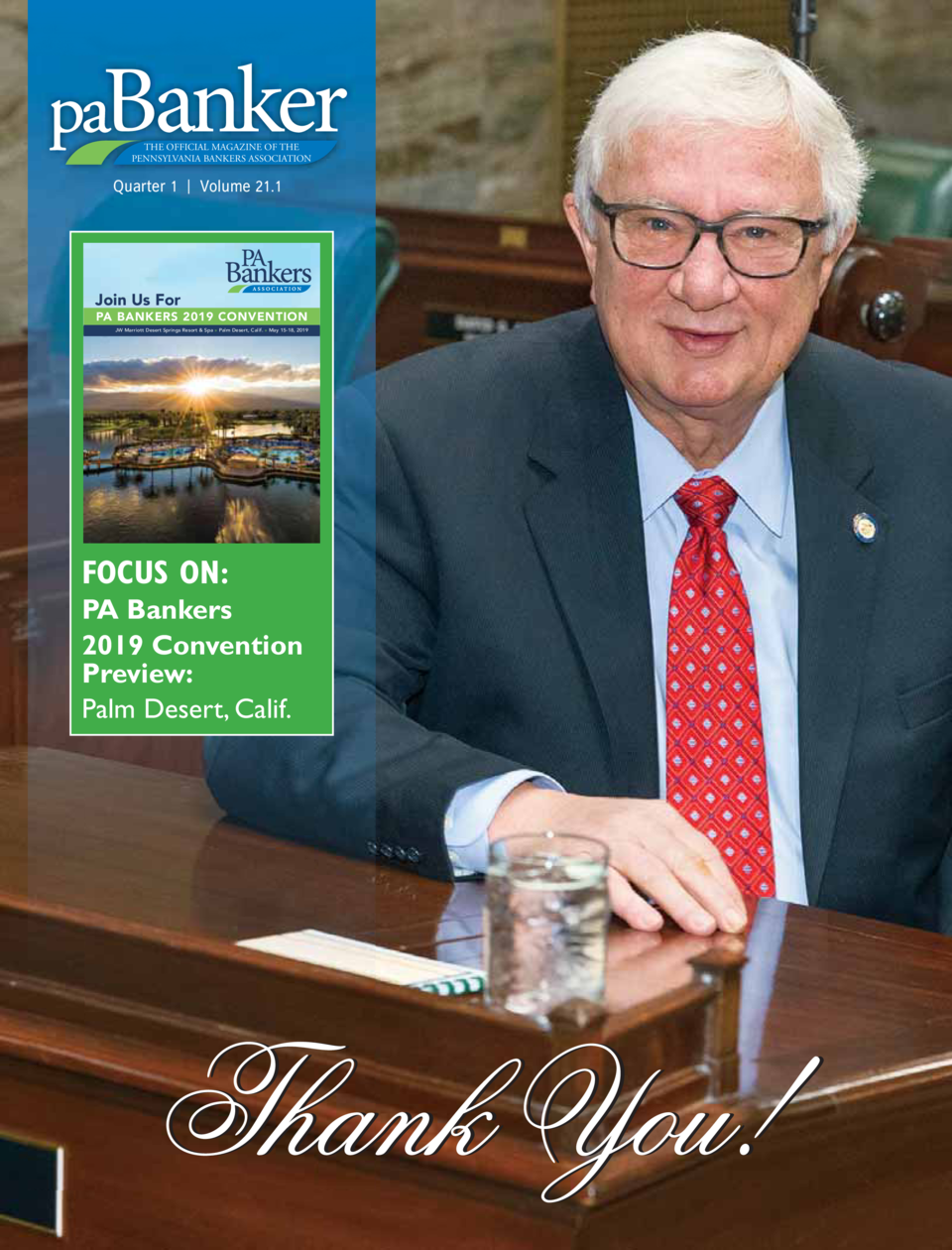 pa  THE OFFICIAL MAGAZINE OF THE PENNSYLVANIA BANKERS ASSOCIATION  Quarter 1   Volume 21.1  Join Us For PA BANKERS 2019 CO...