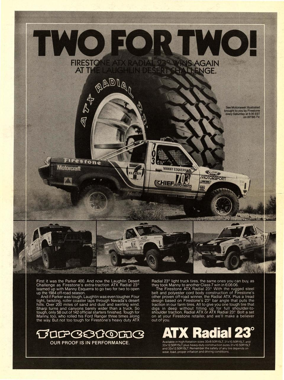 First it was the Parker 400. And now the Laughlin Desert Challenge as Firestone  s extra-traction ATX Radial 23   teamed u...