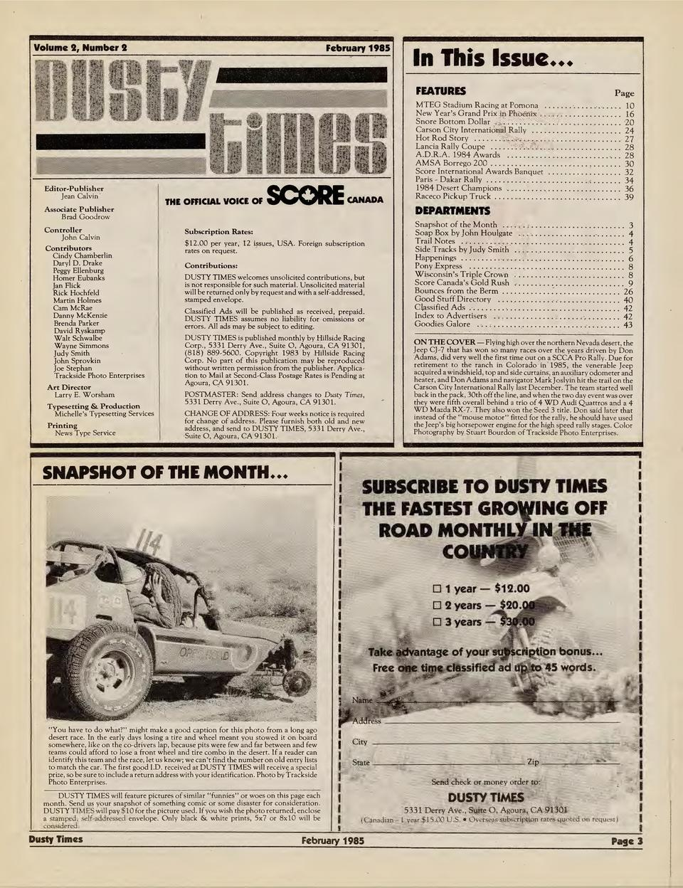 Volume I, Number I  February 1985  In This Issue           FEATURES  MTEG Stadium Racing at Pomona ..   . . . . . . . . . ...