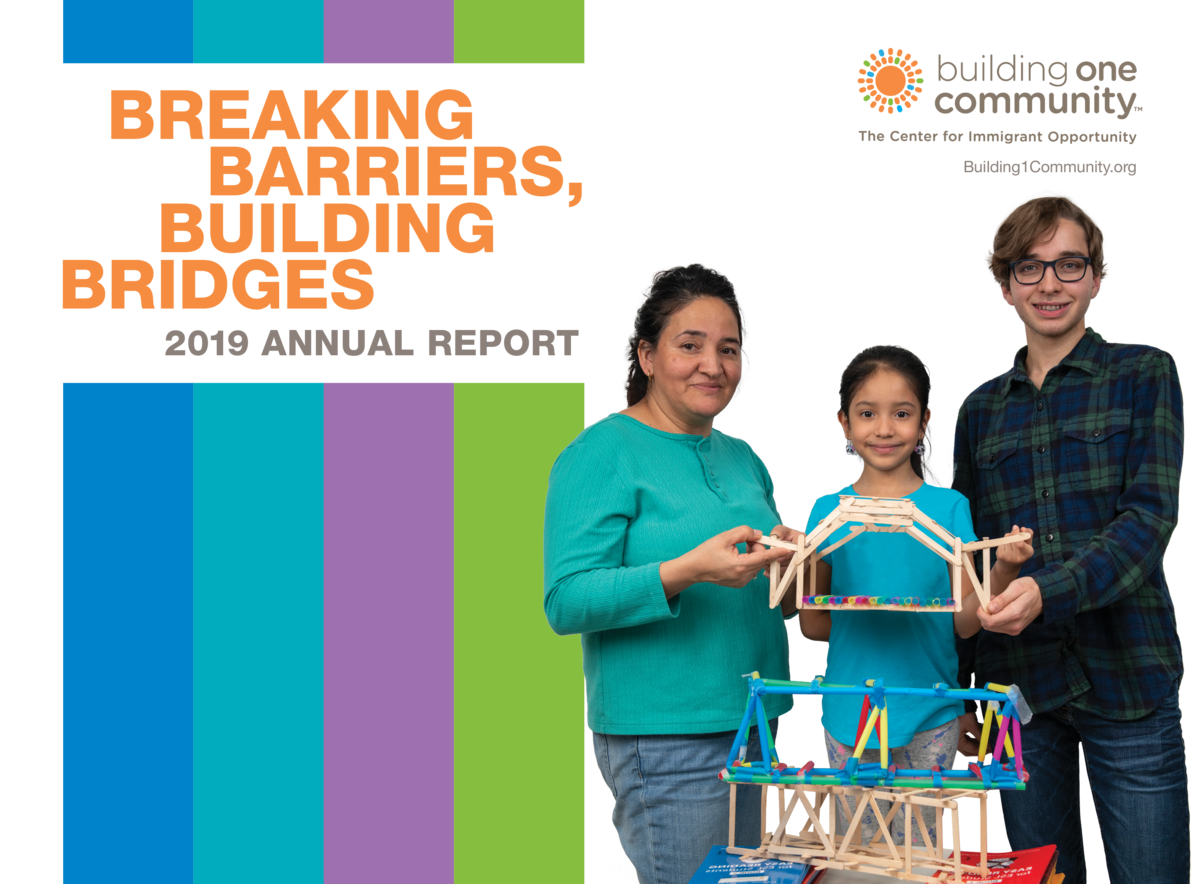 BREAKING BARRIERS, BUILDING BRIDGES 2019 ANNUAL REPORT  Building1Community.org