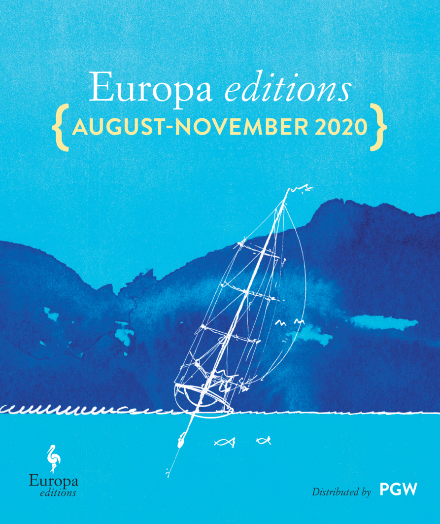 Europa editions    AUGUST-NOVEMBER 2020   Europa editions  Distributed by  PGW