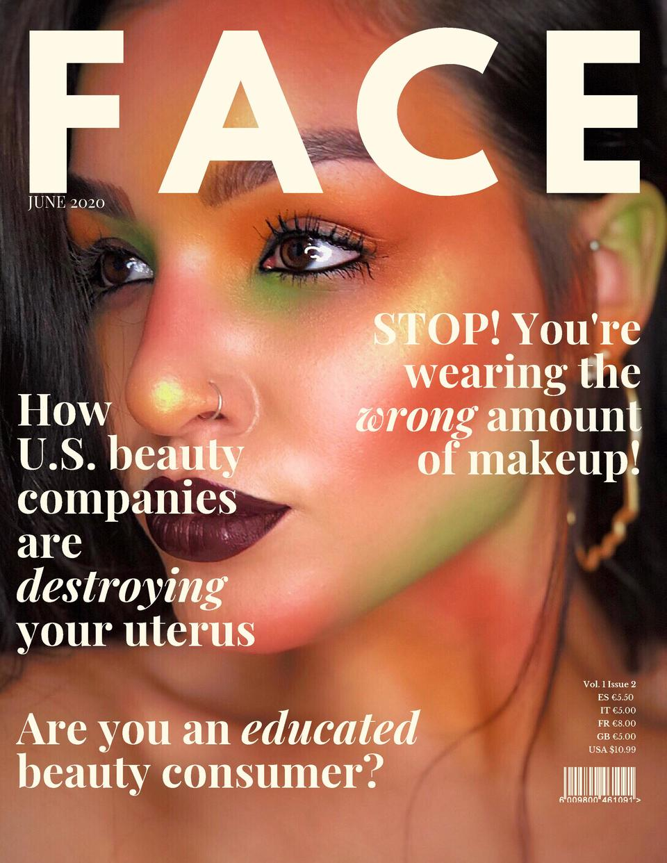 FACE JUNE 2020  How U.S. beauty companies are destroying your uterus  STOP  You re wearing the wrong amount of makeup   Vo...