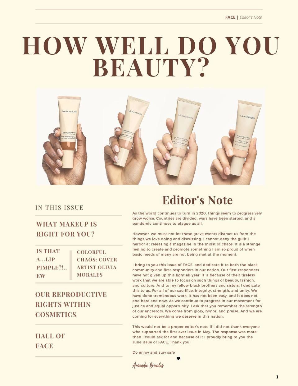 FACE    Editor s Note  HOW WELL DO YOU BEAUTY   IN THIS ISSUE  WHAT MAKEUP IS RIGHT FOR YOU   Editor s Note As the world c...