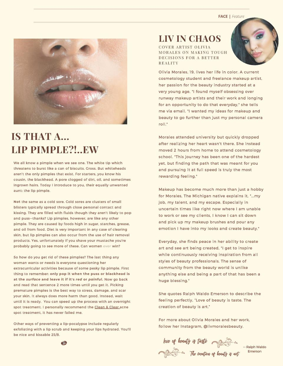 FACE   Feature  LIV IN CHAOS COVER ARTIST OLIVIA MORALES ON MAKING TOUGH DECISIONS FOR A BETTER REALITY Olivia Morales, 19...