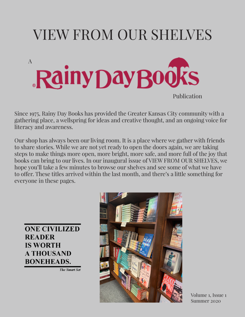 VIEW FROM OUR SHELVES A  Publication Since 1975, Rainy Day Books has provided the Greater Kansas City community with a gat...