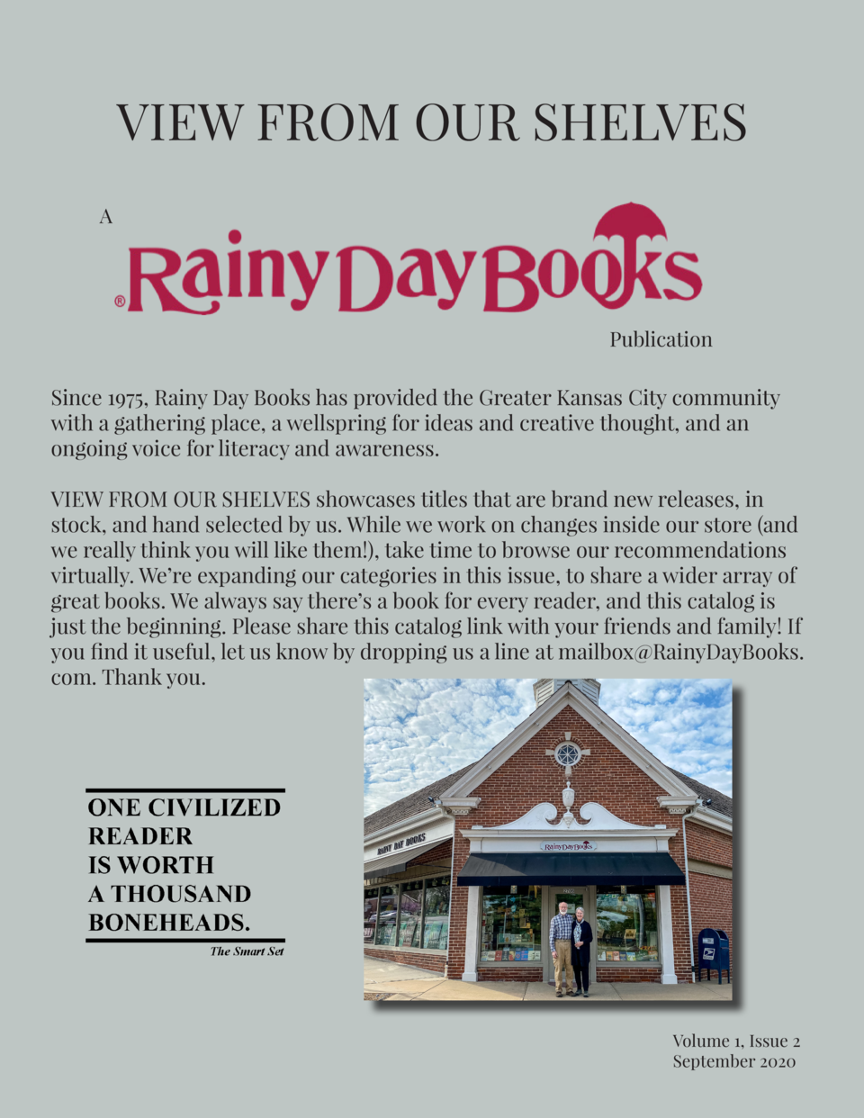 VIEW FROM OUR SHELVES A  Publication  Since 1975, Rainy Day Books has provided the Greater Kansas City community with a ga...