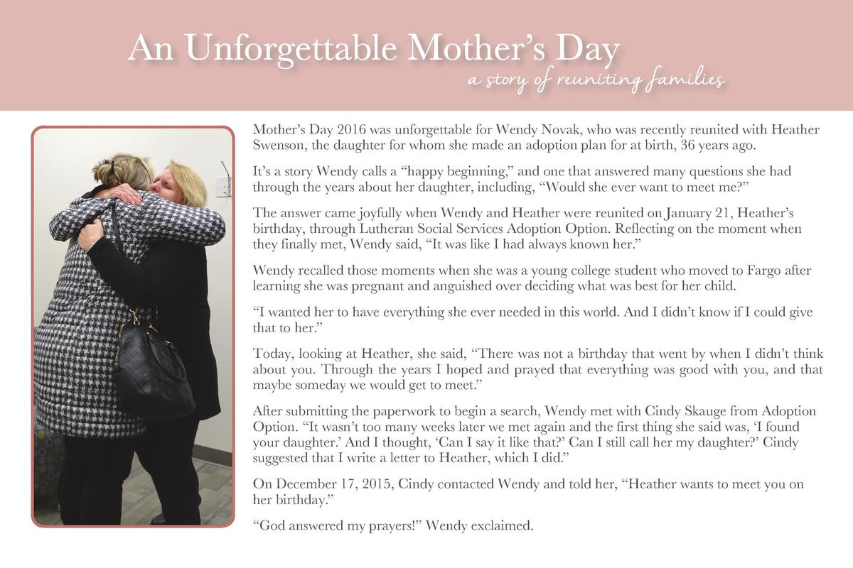 Mother   s Day 2016 was unforgettable for Wendy Novak, who was recently reunited with Heather Swenson, the daughter for wh...