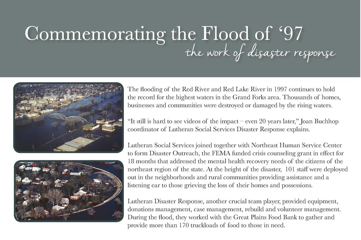 The flooding of the Red River and Red Lake River in 1997 continues to hold the record for the highest waters in the Grand ...