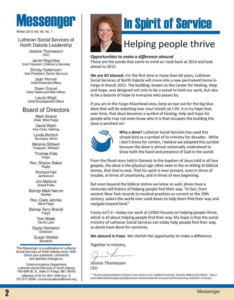 Messenger  In Spirit of Service  Winter 2015 Vol. 80, No. 1  Helping people thrive  Lutheran Social Services of North Dako...