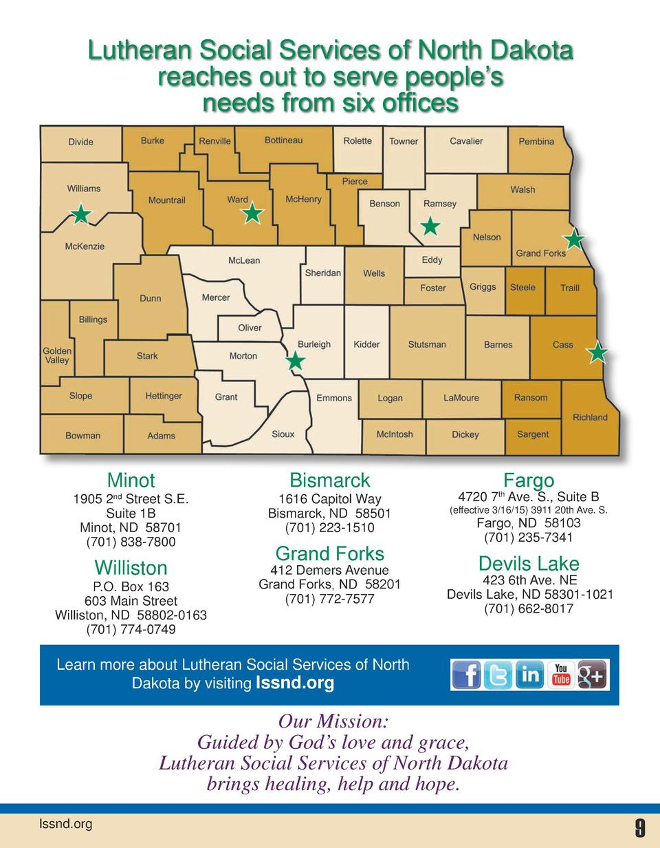 Lutheran Social Services of North Dakota reaches out to serve people   s needs from six offices  Minot  Bismarck  1905 2nd...