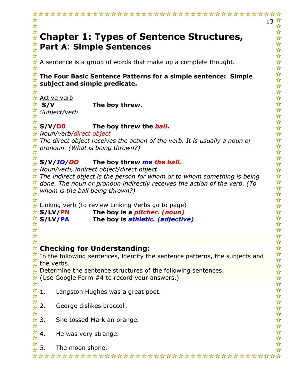 13 structure simple simple sentences a Keep sentence structure simple – basically one idea to one sentence edit  why  not restructure your sentence or divide the sentence into two separate 13.