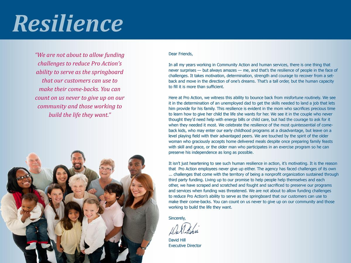 Resilience    We are not about to allow funding challenges to reduce Pro Action   s ability to serve as the springboard th...