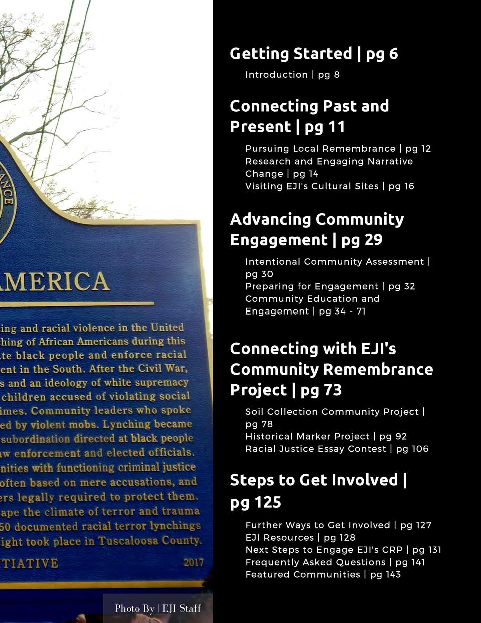 Getting Started   pg 6 Introduction   pg 8  Connecting Past and Present   pg 11 Pursuing Local Remembrance   pg 12 Researc...