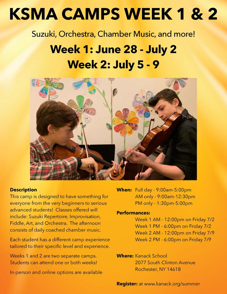 KSMA CAMPS WEEK 1   2 Suzuki, Orchestra, Chamber Music, and more   Week 1  June 28 - July 2 Week 2  July 5 - 9  Descriptio...