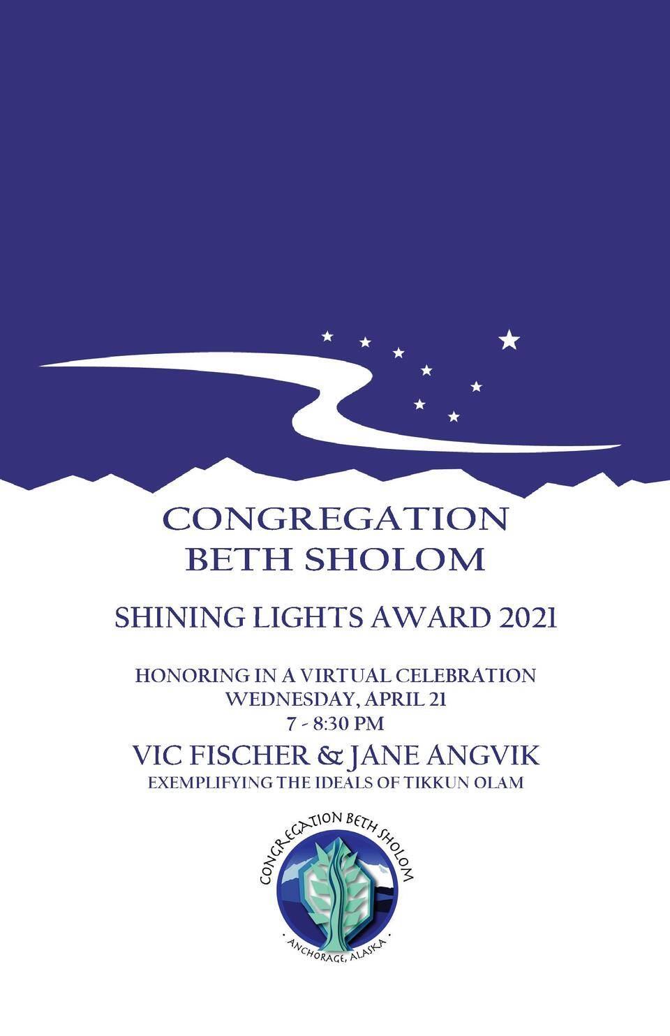 CONGREGATION BETH SHOLOM SHINING LIGHTS AWARD 2021 HONORING IN A VIRTUAL CELEBRATION WEDNESDAY, APRIL 21 7 - 8 30 PM  VIC ...
