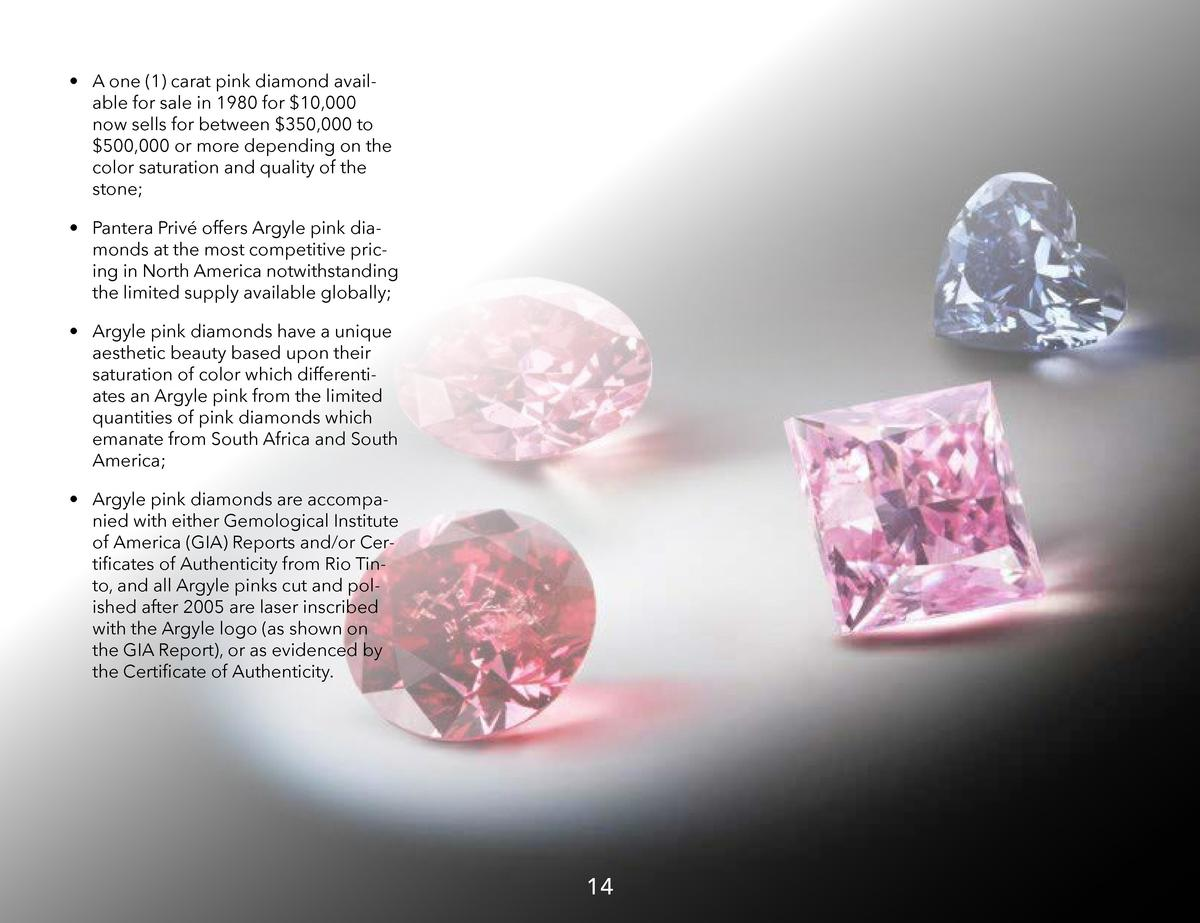 A one  1  carat pink diamond available for sale in 1980 for  10,000 now sells for between  350,000 to  500,000 or mor...