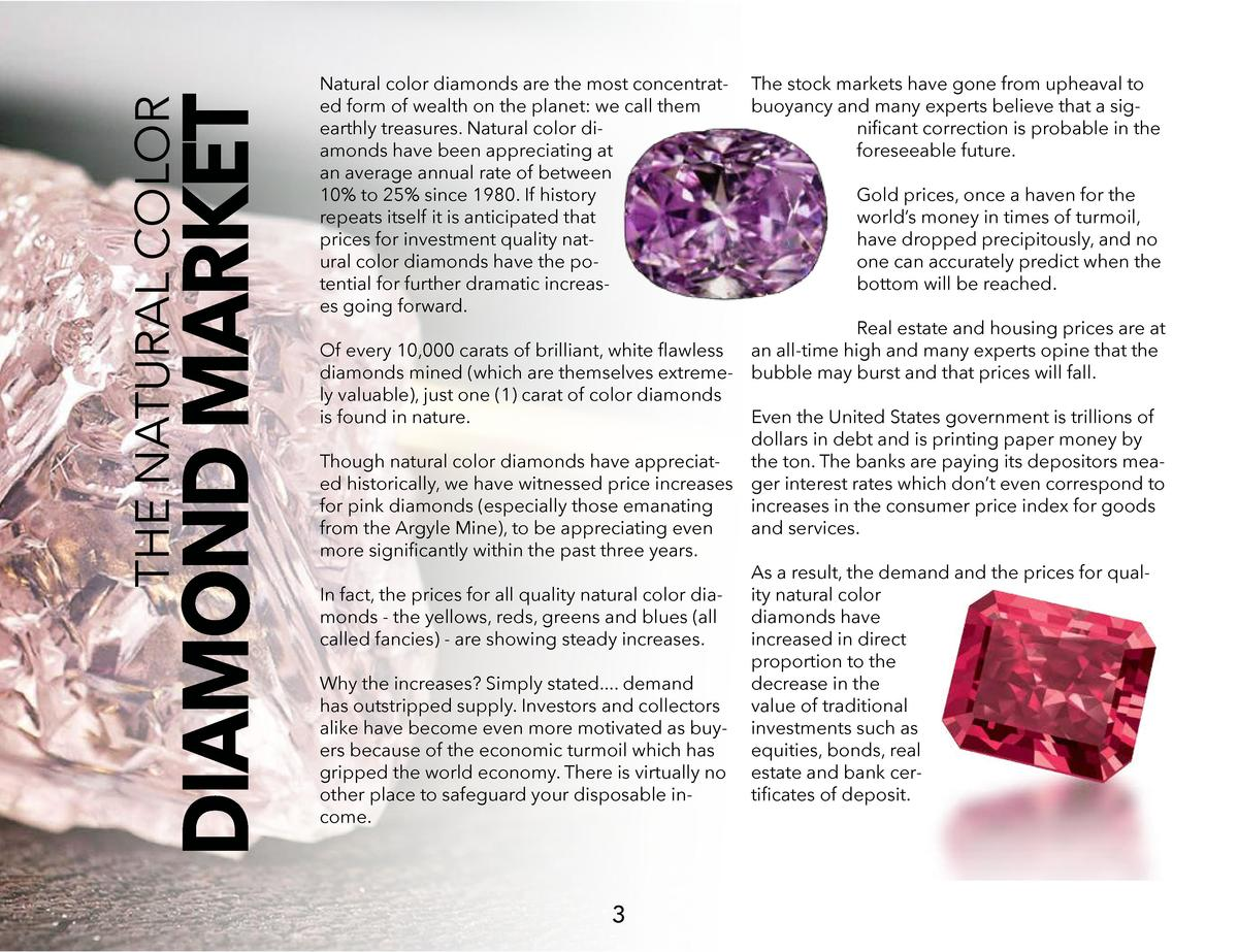 DIAMOND MARKET  THE NATURAL COLOR  Natural color diamonds are the most concentrated form of wealth on the planet  we call ...