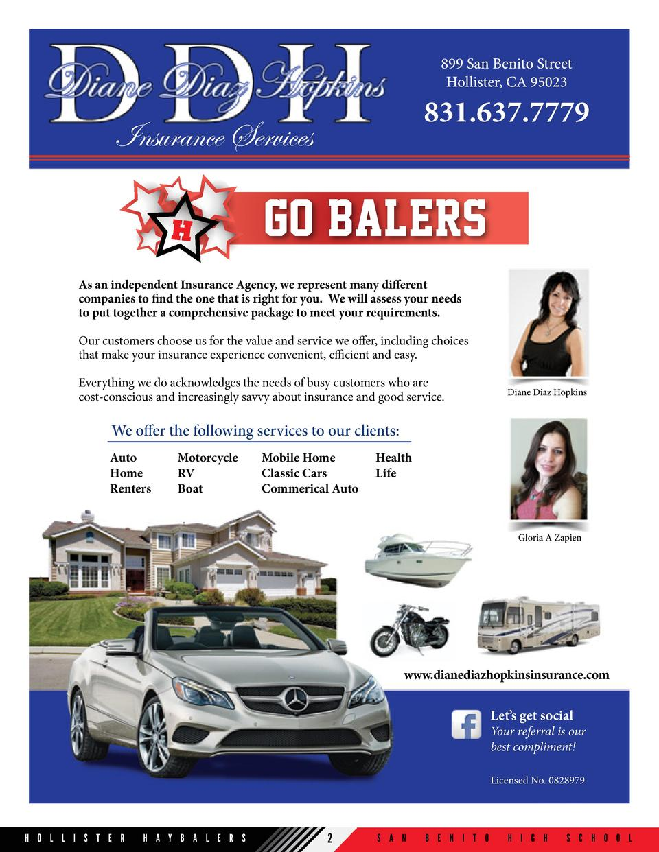 899 San Benito Street Hollister, CA 95023  831.637.7779  Insurance Services H  Go balers    As an independent Insurance Ag...