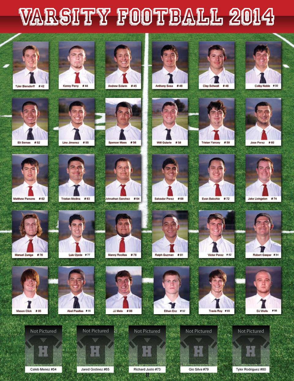 V ARSITY FOOTBALL 2014    50    82    77    86  Not Pictured  Not Not Pictured Pictured    84    98    93    92  Not Pictu...