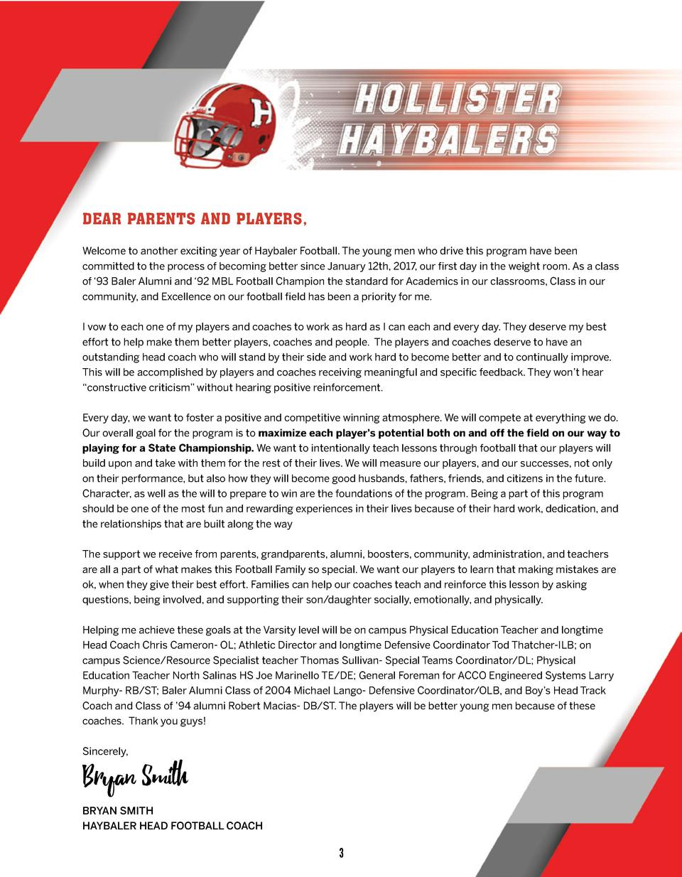 DEAR PARENTS AND PLAYERS, Welcome to another exciting year of Haybaler Football. The young men who drive this program have...