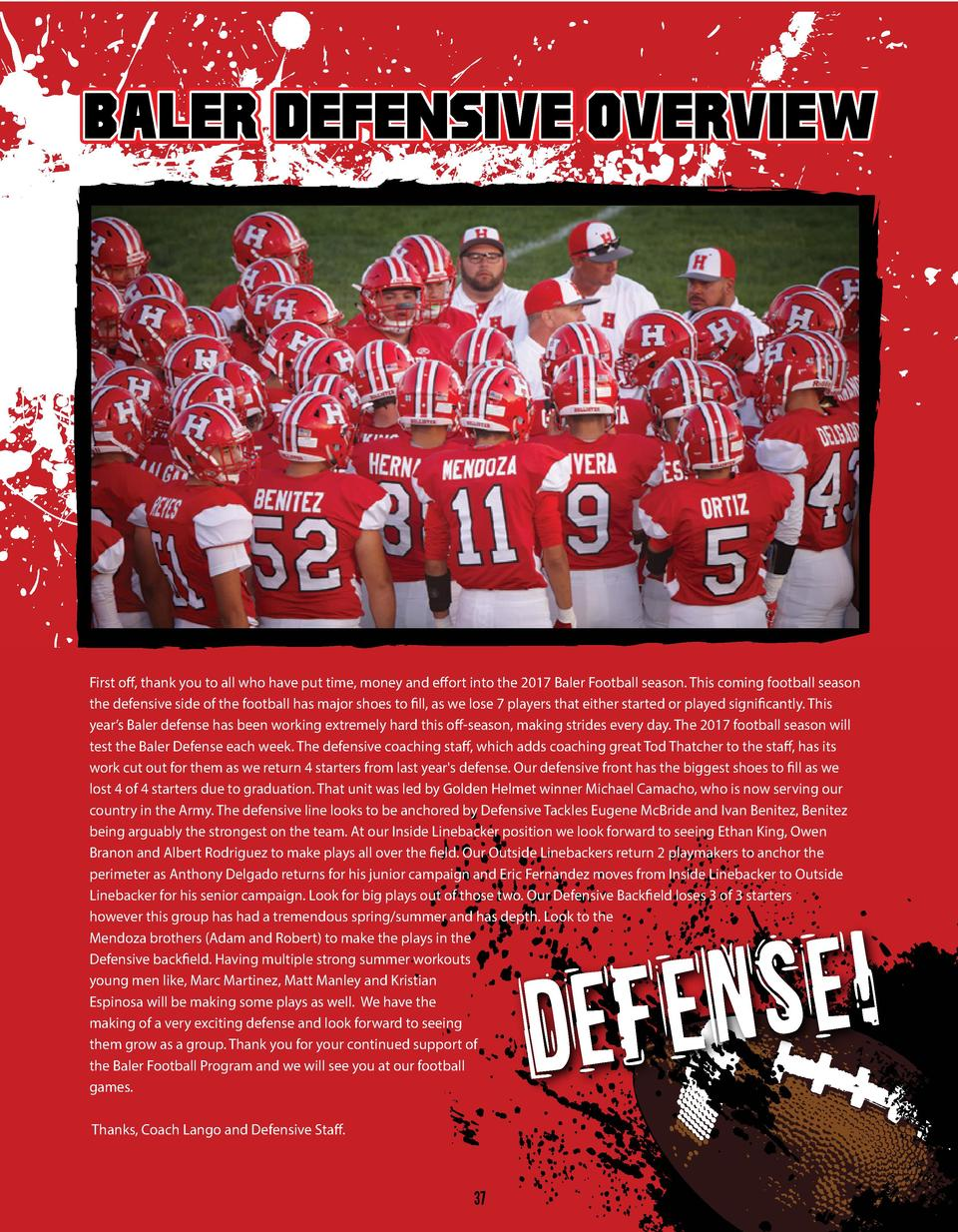 BALER DEFENSIVE OVERVIEW  First off, thank you to all who have put time, money and effort into the 2017 Baler Football sea...