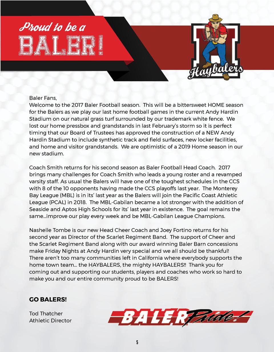 P roud to be a  BALER  Baler Fans, Welcome to the 2017 Baler Football season. This will be a bittersweet HOME season for t...