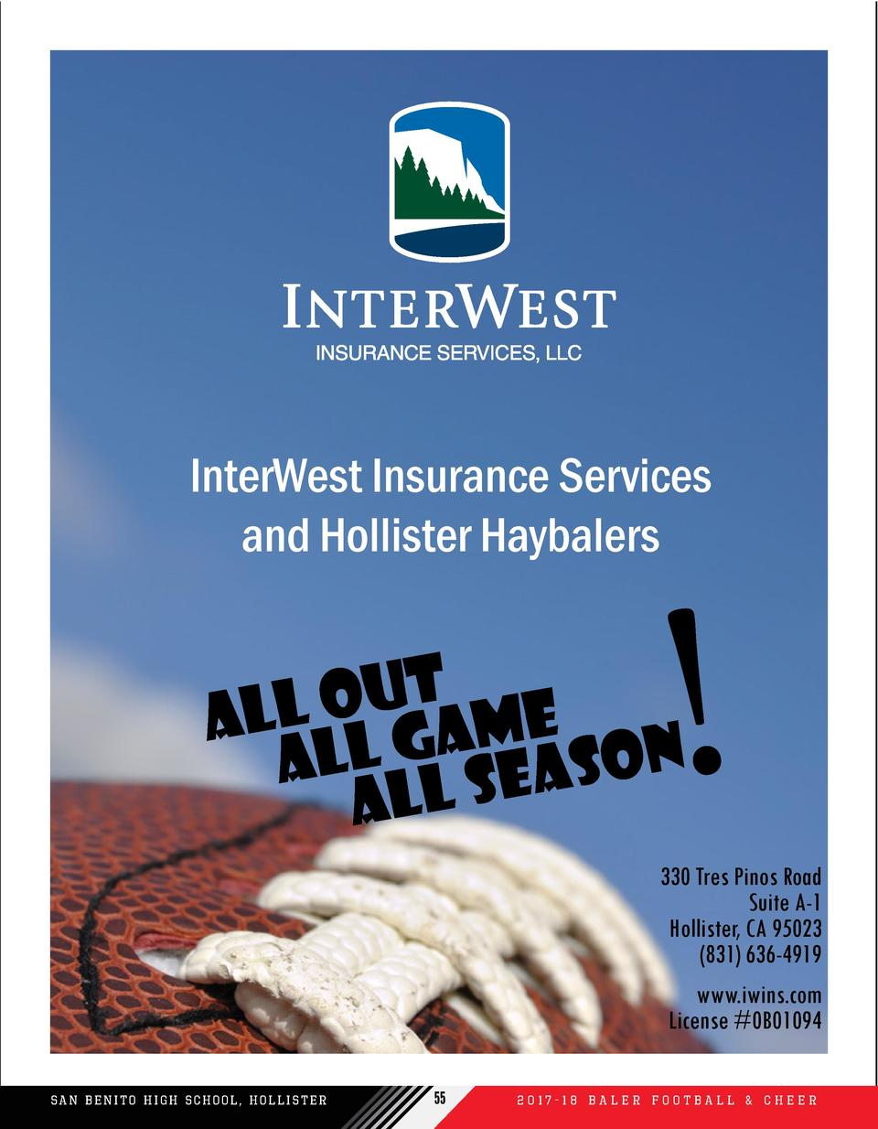 InterWest Insurance Services and Hollister Haybalers     t u O All l Game Al l Season Al  330 Tres Pinos Road Suite A-1 Ho...