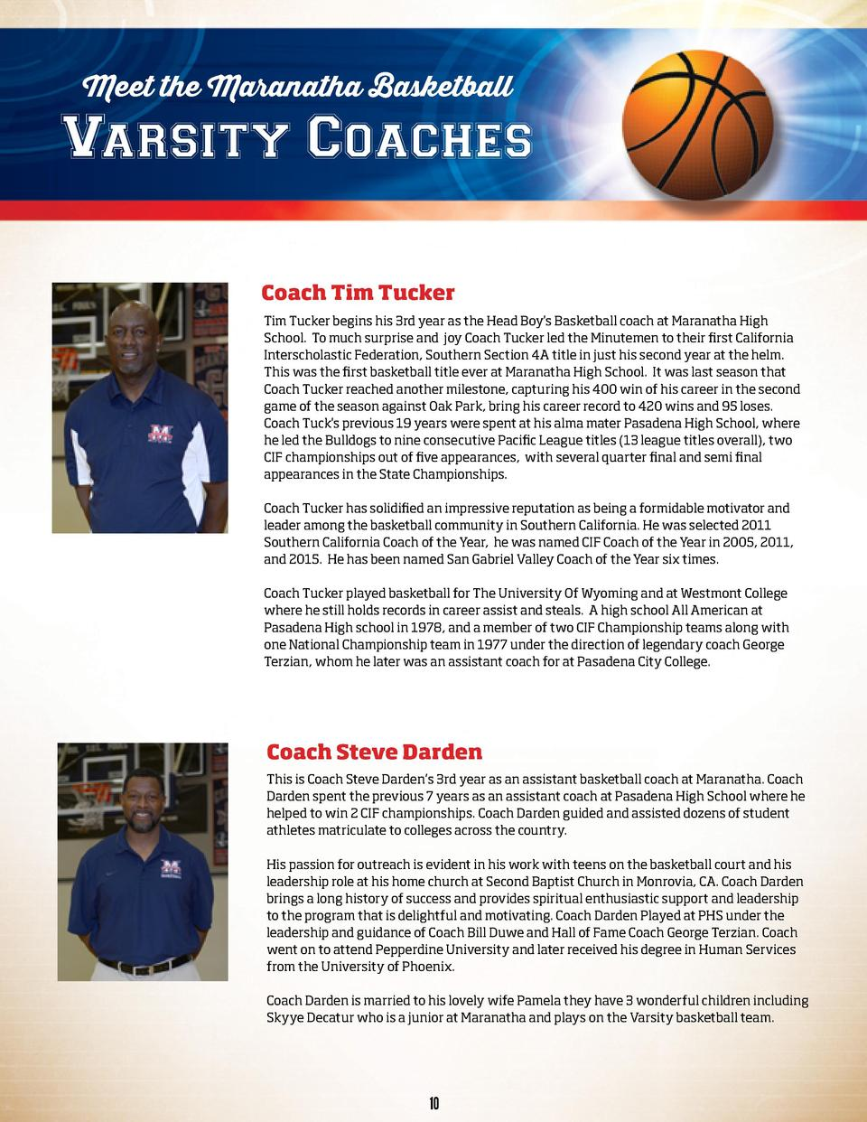 Meet the Maranatha Basketball  Varsity Coaches Coach Tim Tucker Tim Tucker begins his 3rd year as the Head Boy s Basketbal...