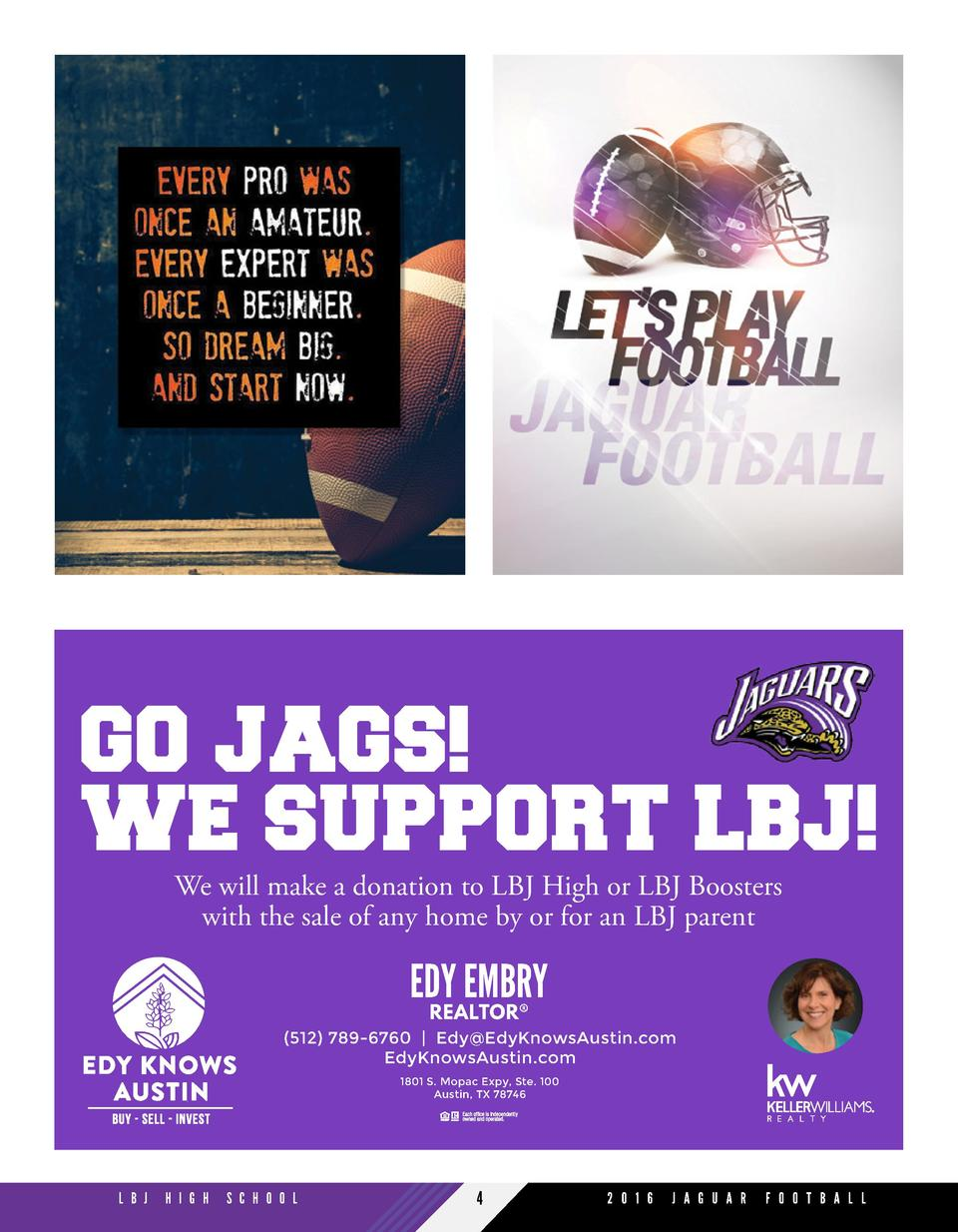 We will make a donation to LBJ High or LBJ Boosters with the sale of any home by or for an LBJ parent  EDY EMBRY REALTOR  ...