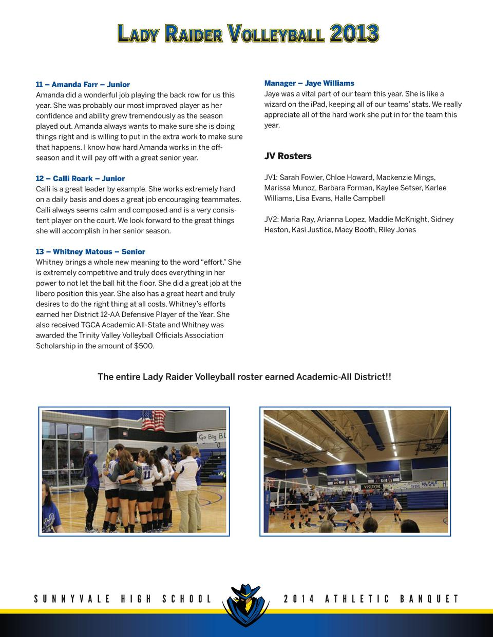 L ADY R AIDER V OLLEYBALL 2013 11     Amanda Farr     Junior Amanda did a wonderful job playing the back row for us this y...