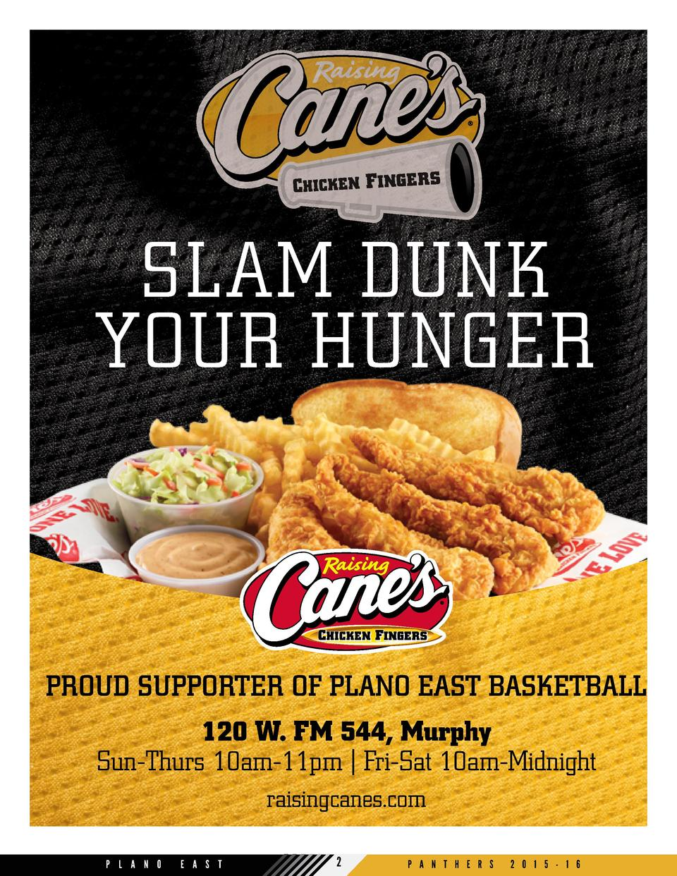 SLAM DUNK YOUR HUNGER  PROUD SUPPORTER OF PLANO EAST BASKETBALL 120 W. FM 544, Murphy Sun-Thurs 10am-11pm   Fri-Sat 10am-M...