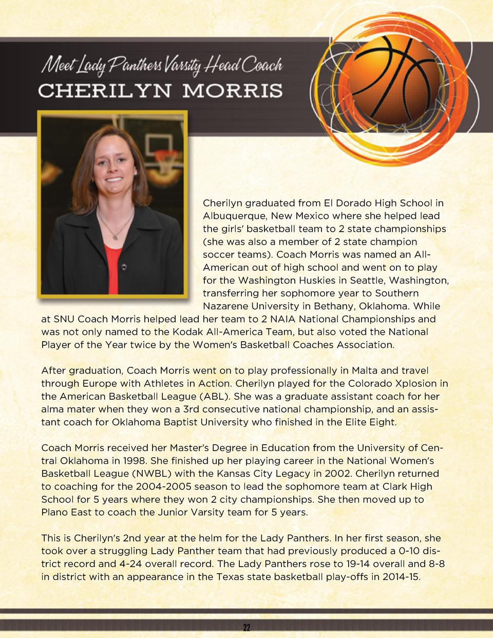 Cherilyn graduated from El Dorado High School in Albuquerque, New Mexico where she helped lead the girls    basketball tea...