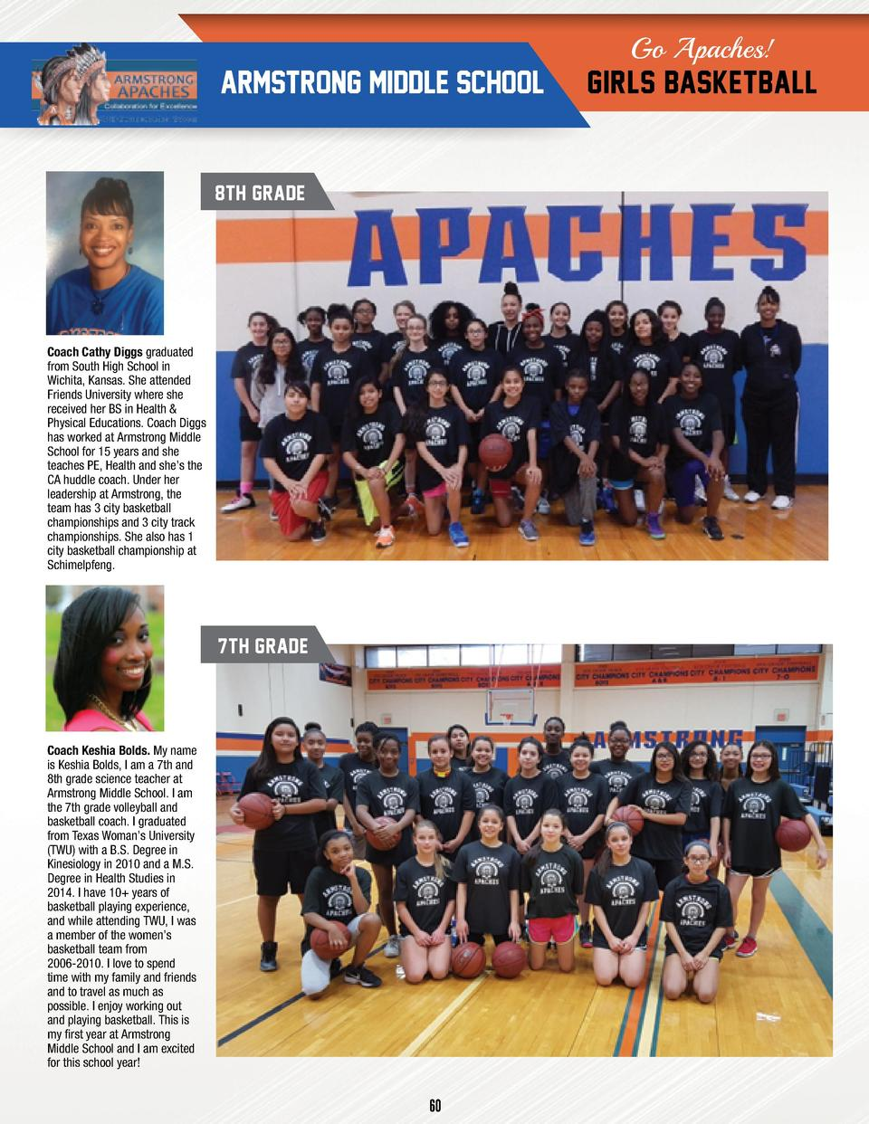 Go Apaches   ARMSTRONG MIDDLE SCHOOL  8TH GRADE  Coach Cathy Diggs graduated from South High School in Wichita, Kansas. Sh...
