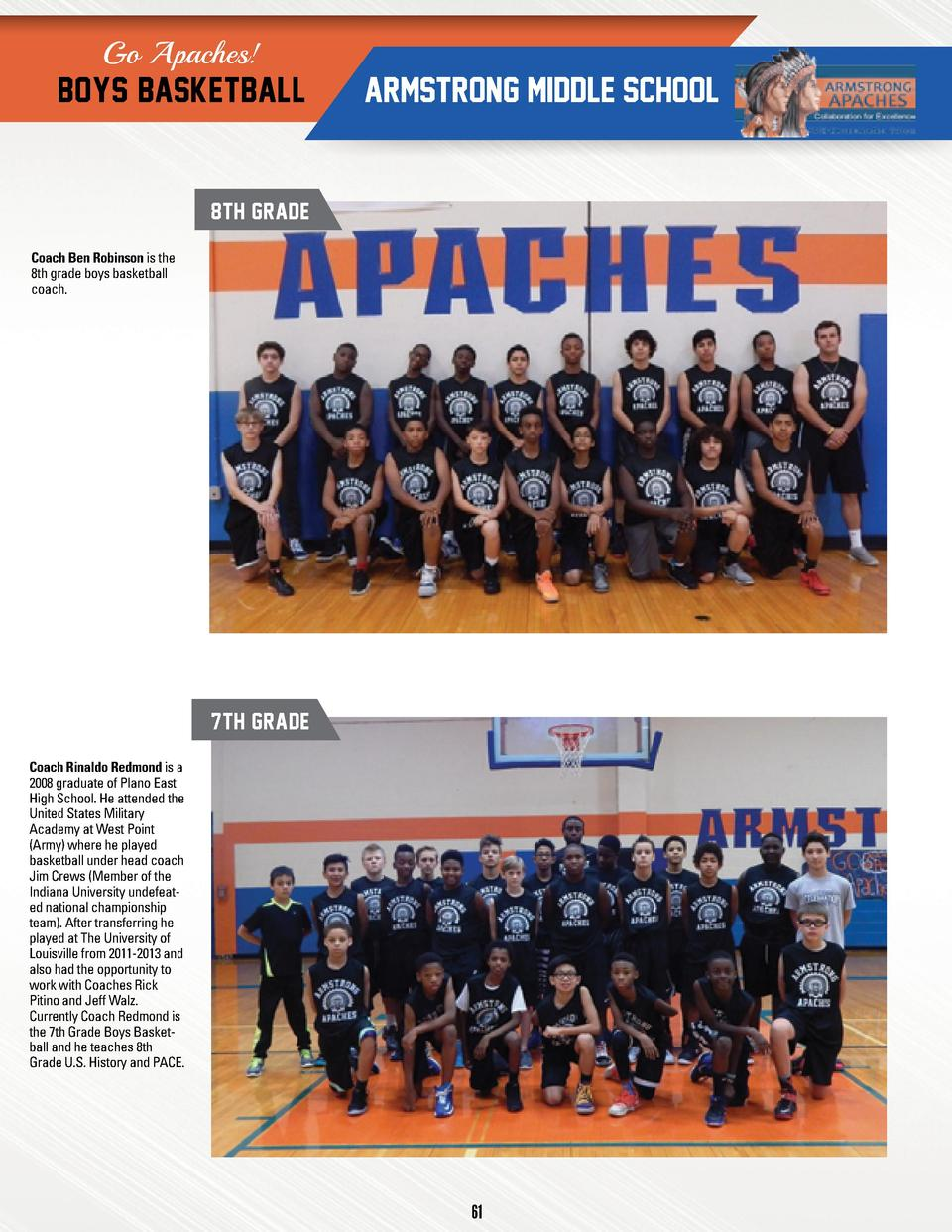 Go Apaches   BOYS BASKETBALL  ARMSTRONG MIDDLE SCHOOL  8TH GRADE Coach Ben Robinson is the 8th grade boys basketball coach...
