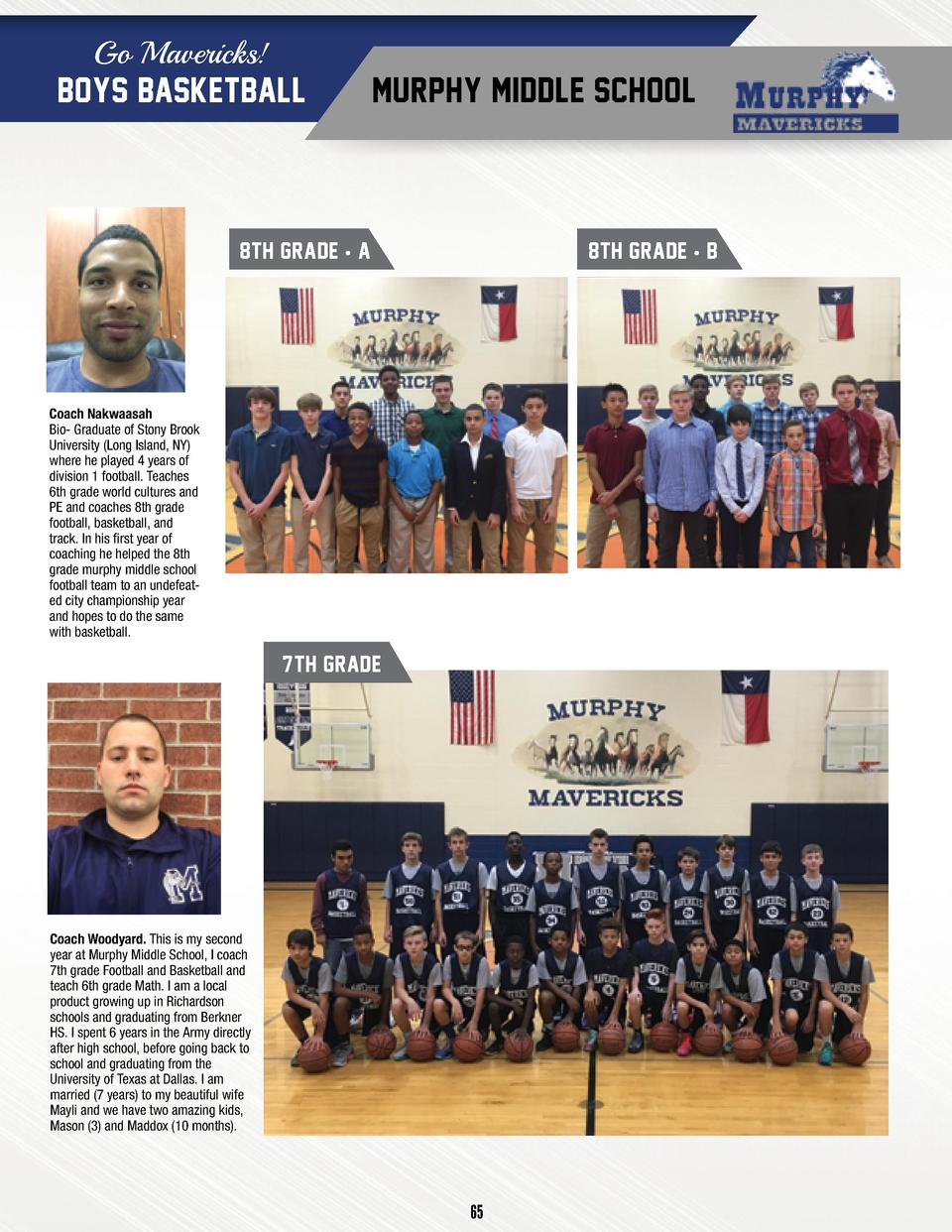 Go Mavericks   BOYS BASKETBALL  MURPHY MIDDLE SCHOOL  8TH GRADE     A  8TH GRADE     B  Coach Nakwaasah Bio- Graduate of S...